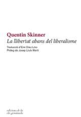 La llibertat abans del liberalisme - Skinner, Quentin