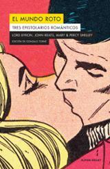 El mundo roto. Tres epistolarios románticos - AAVV