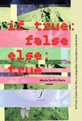 If true: false; else: true - Sevilla, Maria