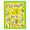 Ese robot soy yo - Yoshitake, Shinsuke