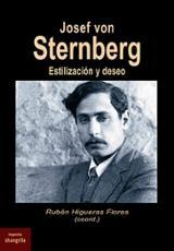 Josef von Sternberg - Higueras Flores, Rubén