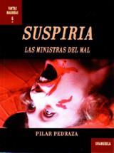Suspiria: las ministras del mal - Pedraza, Pilar