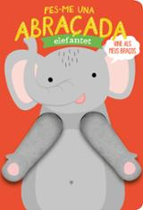 Fes-me una abraçada elefantet - AAVV