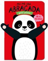 Fes-me una abraçada petit panda - AAVV