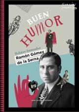 Buen humor - Gómez de la Serna, Ramón