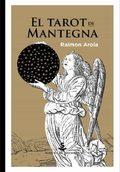 El tarot de Mantegna - Arola, Raimon