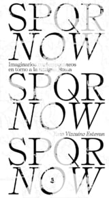 SPQR Now - Vizcaíno Estevan, Tono