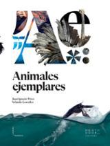 Animales ejemplares - Pérez Iglesias, Juan Ignacio