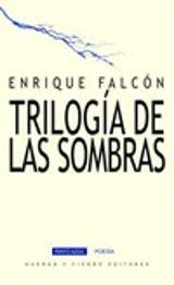 Trilogia de las sombras - Falcón, Enrique