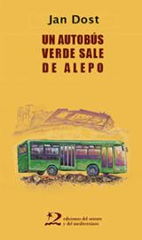 Un autobús verde sale de Alepo - Dost, Jan