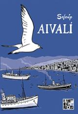 Aivalí. Una ciudad greco-turca en 1922 - Soloúp