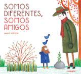 Somos diferentes, somos amigos - Siffredi, Magui