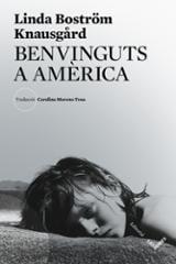 Benvinguts a Amèrica - Bostrom Knausgard, Linda