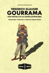 Gourrama. Una novela de la legión extranjera - Glauser, Friedrich