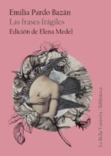 Las frases frágiles - Pardo Bazán, Emilia