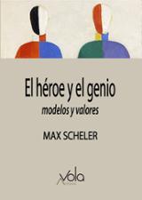 El héroe y el genio - Scheler, Max