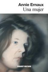 Una mujer - Ernaux, Annie