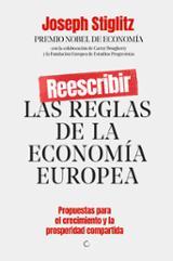 Reescribir las reglas de la economía europea - Stiglitz, Joseph E.