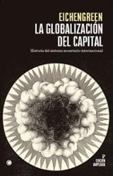 La globalización del capital - Eichengreen, Barry