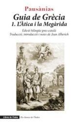 Guia de Grècia 1. L´Àtica i la Megàrida (edició bilingüe grec-català) - Pausanias