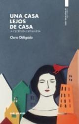 Una casa lejos de casa - Obligado, Clara