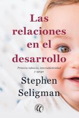 Las relaciones en el desarrollo - Seligman, Stephen
