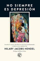No siempre es depresión - Jacobs Hendel, Hilary
