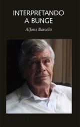 Interpretando a Bunge - Barceló, Alfonso