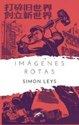 Imágenes rotas - Leys, Simon