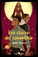 Los chicos del cementerio - Thomas, Aiden