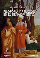 Filosofía y religión en el Renacimiento - Granada, Miguel Ángel