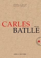 Carles Batlle (1995-2019) - Batlle, Carles