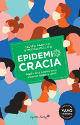 Epidemiocracia - Gullón Tosío, Pedro