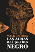 Las almas del pueblo negro - Du Bois, W.E.B