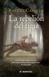 La rebelión del tigre - DiCamillo, Kate