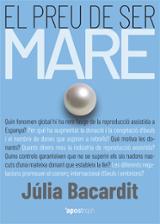 El preu de ser mare - Bacardit, Júlia