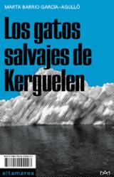Los gatos salvajes de Kerguelen - Barrio García-Agulló, Marta