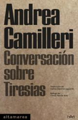 Conversación sobre Tiresias - Camilleri, Andrea