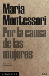Por la causa de las mujeres - Montessori, María