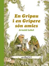 Gripau i Gripere són amics