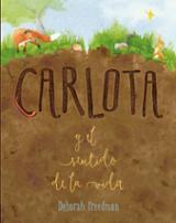 Carlota y el sentido de la vida - Freedman, Deborah