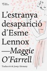 L´estranya desaparició d´Esme Lennox - O´Farrell, Maggie