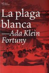La plaga blanca - Klein Fortuny, Ada