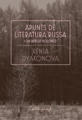Apunts de literatura russa i un afegit polonès - Dyakonova, Xènia