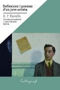 Reflexions i poemes d´un jove artista - Kavafis, Konstantinos Petrou