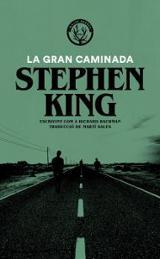 La gran caminada - King, Stephen