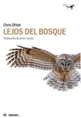 Lejos del bosque - Offutt, Chris