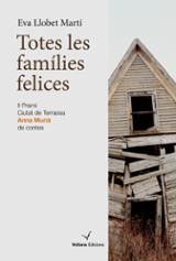 Totes les famílies felices - Llobet, Eva