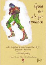 Guia per als que caminen - Gooley, Tristan