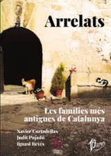 Arrelats. Les famílies més antigues de Catalunya - AAVV